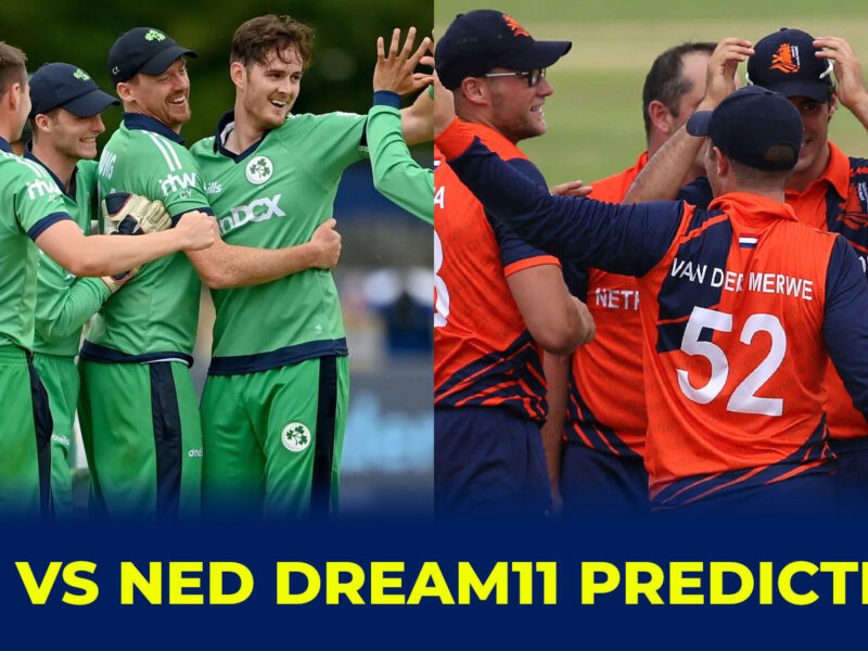 IRE vs NED Dream11 Prediction, Fantasy Cricket Tips, Dream11 Team, Playing 11, Pitch Report, and Injury Update